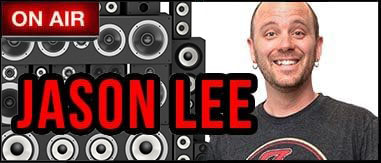 Jason Lee 7pm-12a